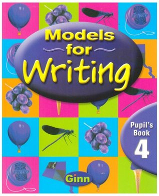 Models for Writing Year 4: Pupil's Book