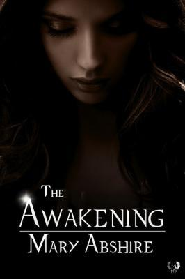 The Awakening by Mary Abshire