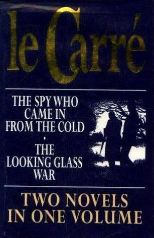 The Spy Who Came In From The Cold / The Looking Glass War