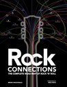 Rock Connections: The Complete Road Map of Rock 'n' Roll