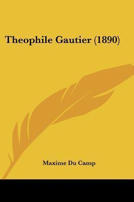 Theophile Gautier (1890)