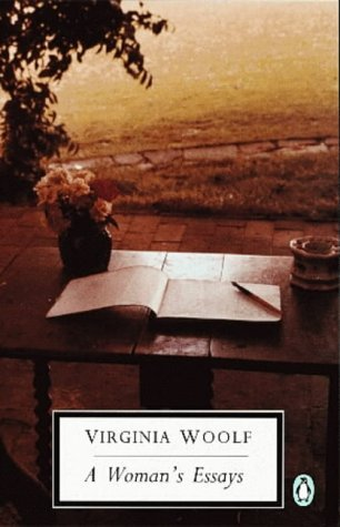 A Woman's Essays (Selected Essays #1)