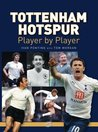 Tottenham Hotspur: Player by Player.