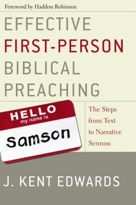 Effective First-Person Biblical Preaching: The Steps from Text to Narrative Sermon (ePUB)