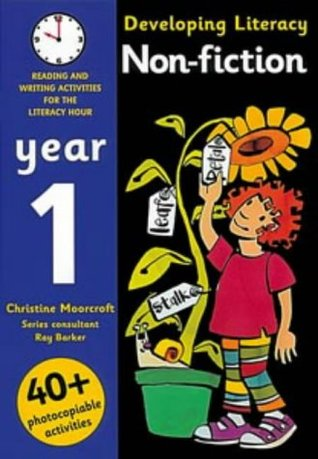 Developing Literacy - Non-fiction: Year 1: Reading and Writing Activities for the Literacy Hour