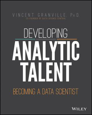 Developing analytic talent becoming a data scientist by vincent 18555464 fandeluxe Choice Image