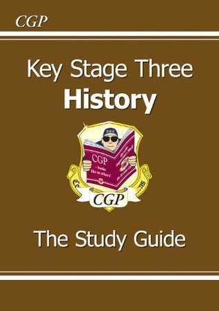 KS3 History Study Guide: The Study Guide