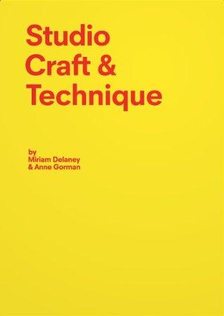 Studio Craft & Technique: The Architecture Student's Handbook