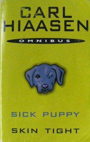 Sick Puppy / Skin Tight