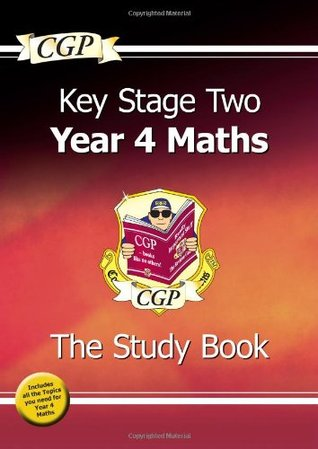 Key Stage 2 Maths: The Study Book - Year 4
