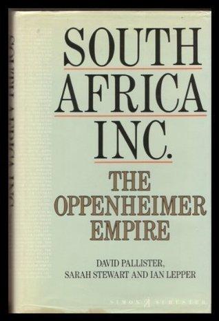 south-africa-inc-oppenheimer-empire