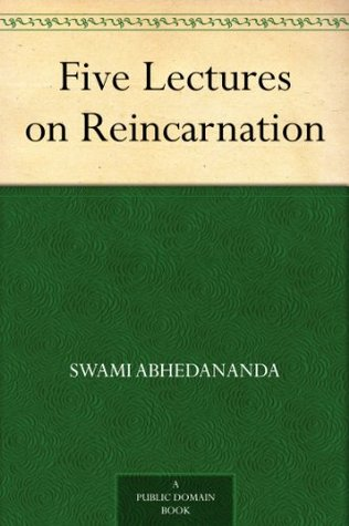 Five Lectures on Reincarnation