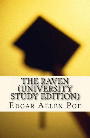 The Raven (University Study Edition): University Study Edition