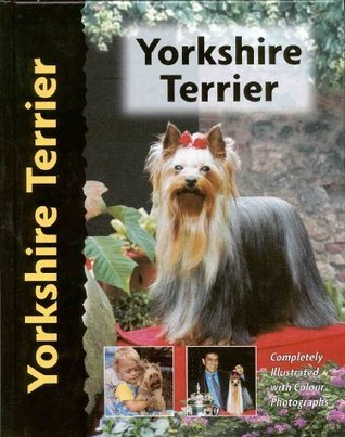 Yorkshire Terrier - Dog Breed Book