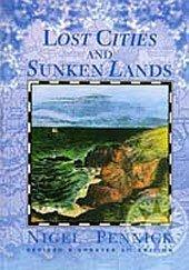 Lost Cities and Sunken Lands