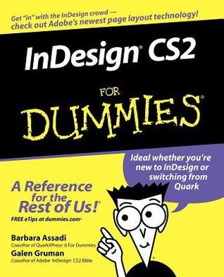 InDesign CS2 For Dummies by Barbara Assadi
