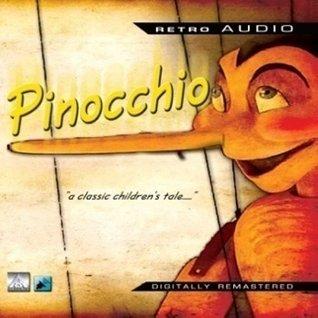 Pinocchio: A Classic Audio Play