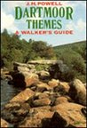 Dartmoor Themes: A Walker's Guide
