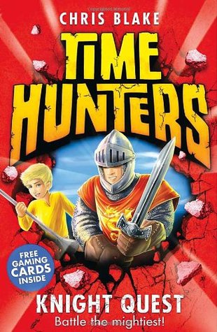 Knight Quest (Time Hunters, #2)