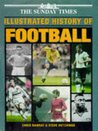 Sunday Times Illustrated History of Football