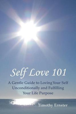 Téléchargez les manuels scolaires dans le coin Self Love 101: A Gentle Guide to Loving Your Self Unconditionally and Fulfilling Your Life Purpose in French PDF RTF DJVU 145257958X