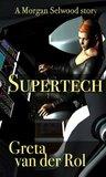 Supertech (Morgan Selwood)