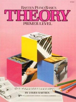 Theory (Primer Level/Bastien Piano Basics Wp205)