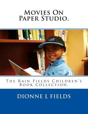 Movies on Paper Studio: The Rain Fields Children's Book Collection