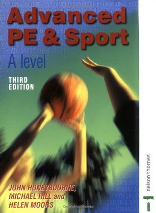 Advanced Physical Education & Sport for A-Level Third Edition