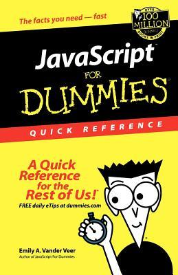 JavaScript for Dummies Quick Ref by Emily A. Vander Veer