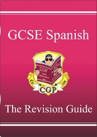 Gcse Spanish Revision Guide
