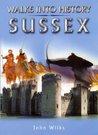 Walks into History Sussex (Waterside Walks) (Historic Walks)