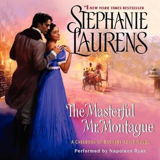 Ebook The Masterful Mr. Montague: A Casebook of Barnaby Adair Novel by Stephanie Laurens read!