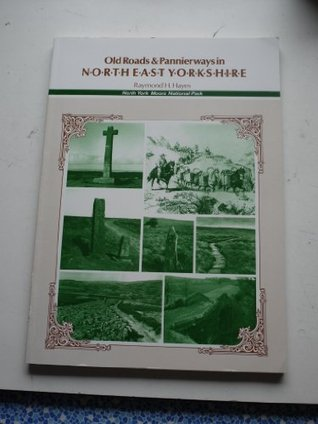Old Roads and Pannierways in North East Yorkshire