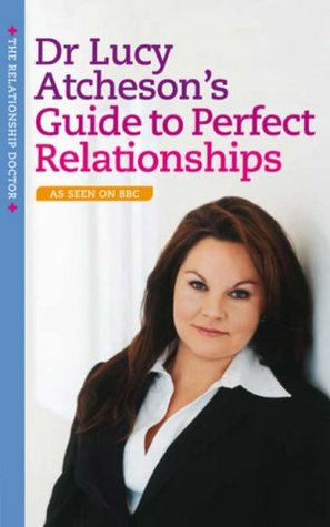 Guide to Perfect Relationships