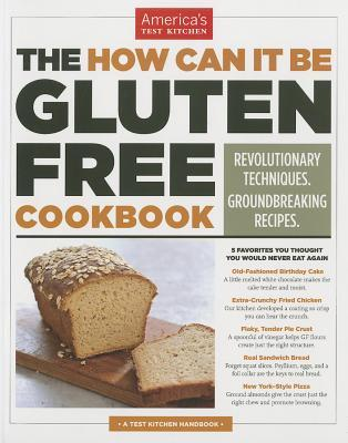 The how can it be gluten free cookbook revolutionary techniques 18797098 forumfinder Images