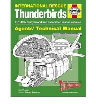 haynes-international-rescue-thunderbirds-agents-technical-manual-tb1-tb5-tracy-island-and-associated-rescue-vehicles-by-denham-sam-hardcover-jul-2012