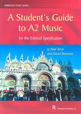 A Student's Guide to A2 Music 2006 - 2007: For the Edexcel Specification
