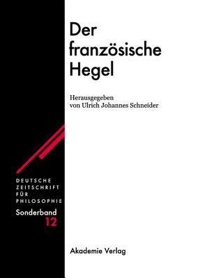 Der Franzosische Hegel