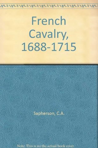 French Cavalry, 1688-1715