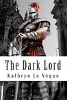 The Dark Lord by Kathryn Le Veque