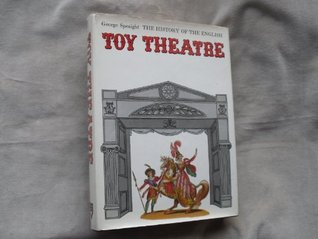 The History of the English Toy Theatre