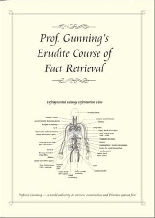 Professor Gunning's Erudite Course of Fact Retrieval: