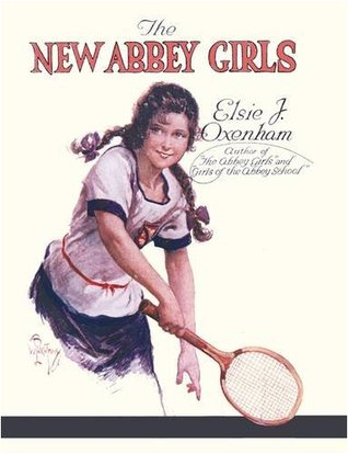 The New Abbey Girls by Elsie J. Oxenham