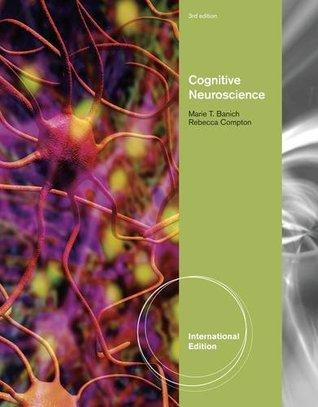 Cognitive neuroscience international edition by banichcompton 21129245 fandeluxe Choice Image