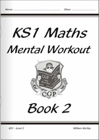 KS1 Mental Maths Workout - Book 2, Level 2: Bk. 2, Level 2
