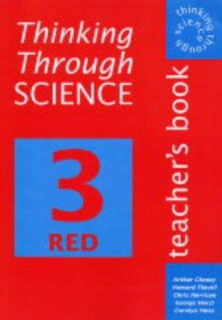 Thinking Through Science: Teacher's Book: Teacher's Book Bk. 3