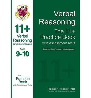 [( 11+ Verbal Reasoning Practice Book with Assessment Tests (Ages 9-10) for the Cem Test )] [by: CGP Books] [Jun-2013]