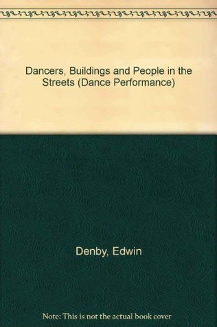 Dancers, Buildings And People In The Streets