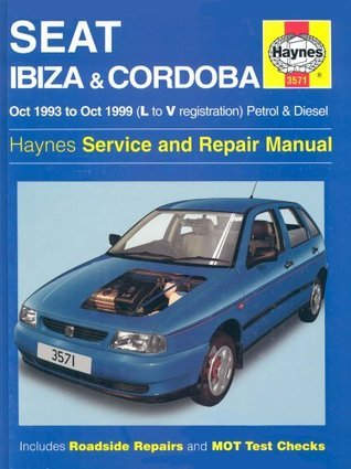 Seat Ibiza And Cordoba (1993 99) Service And Repair Manual (Haynes Service And Repair Manuals)